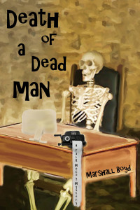 Death of a Dead Man